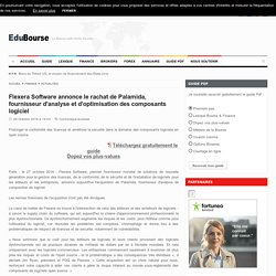 Flexera Software annonce le rachat de Palamida, fournisseur d'analyse et d'optimisation des composants logiciel