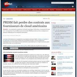 PRISM fait perdre des contrats aux fournisseurs de cloud américains