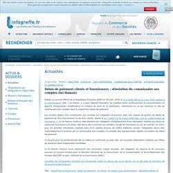 Délais de paiement clients et fournisseurs : attestation du commissaire aux comptes (loi Hamon)