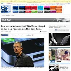 Fournisseurs chinois: Le PDG d'Apple répond en interne à l'enquête du «New York Times»