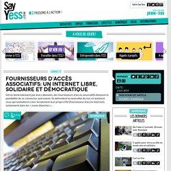 Fournisseurs d'accès associatifs: un Internet libre, solidaire et démocratique