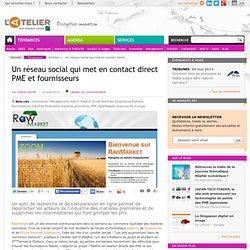 Un réseau social qui met en contact direct PME et fournisseurs