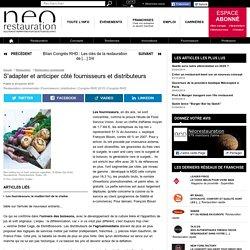 S'adapter et anticiper côté fournisseurs et distributeurs - neorestauration.com