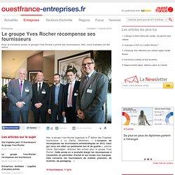 Yves Rocher récompense ses fournisseurs