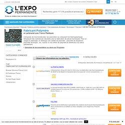 Fabricant Polymère (fournisseurs, entreprises, industriels)