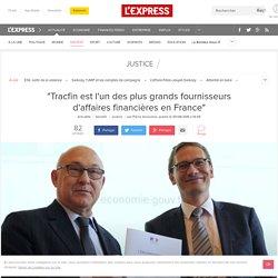 """""""Tracfin est l'un des plus grands fournisseurs d'affaires financières en France"""""""