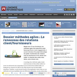 Dossier méthodes agiles : Le renouveau des relations client/fournisseurs