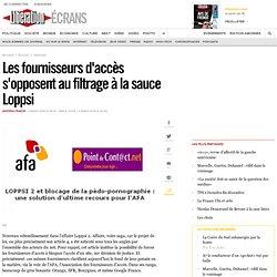 Les fournisseurs d'accès s'opposent au filtrage à la sauce Lopps