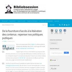 De la fourniture d'accès à la libération des contenus : repenser nos politiques publiques