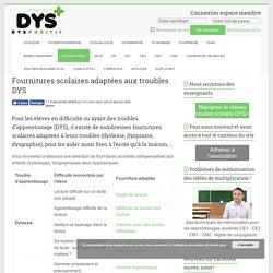 Fournitures scolaires adaptées aux troubles DYS
