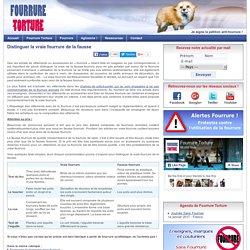 Fourrure Torture - Distinguer la vraie fourrure de la fausse