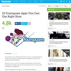 10 Foursquare Apps You Can Use Right Now