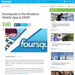 Foursquare is the Breakout Mobile App at SXSW