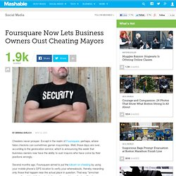 Foursquare Now Lets Business Owners Oust Cheating Mayors