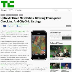 UpNext: Three New Cities, Glowing Foursquare Checkins, And CityG