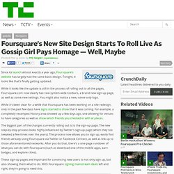 Foursquare's New Site Design Starts To Roll Live As Gossip Girl