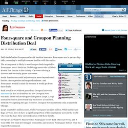 Foursquare and Groupon Planning Distribution Deal – AllThingsD