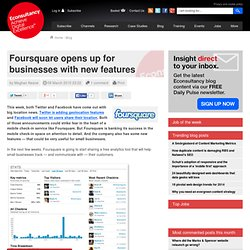 Foursquare opens up for businesses with new features