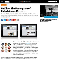 GetGlue: The Foursquare of Entertainment?