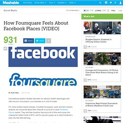 How Foursquare Feels About Facebook Places [VIDEO]