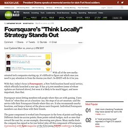 "Foursquare's ""Think Locally"" Strategy Stands Out 