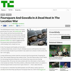 Foursquare And Gowalla In A Dead Heat In The Location War