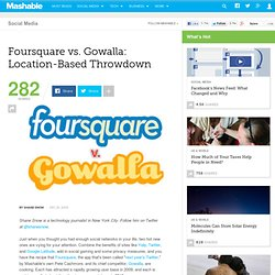 Foursquare vs. Gowalla: Location-Based Throwdown