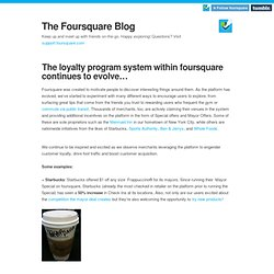 The loyalty program system within foursquare continues to evolve