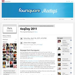 foursquare - Paris, ID, France | 16 avr. 2011
