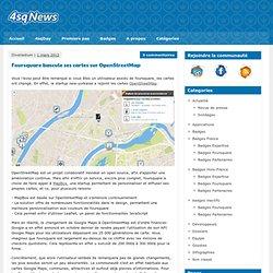 Foursquare bascule ses cartes sur OpenStreetMap
