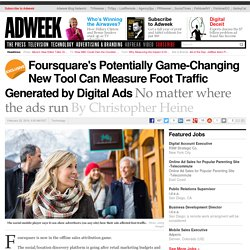 Foursquare's Potentially Game-Changing New Tool Can Measure Foot Traffic Generated by Digital Ads