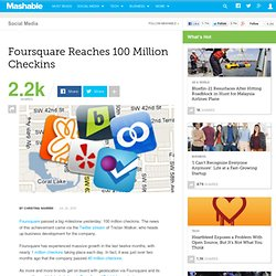 Foursquare Reaches 100 Million Checkins
