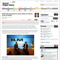 Q&A with Foursquare's Evan Cohen on Social, Local & Mobile - Search Engine Watch (SEW)