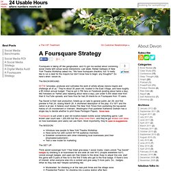 A Foursquare Strategy | 24 Usable Hours