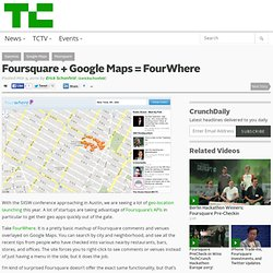 Foursquare + Google Maps = FourWhere