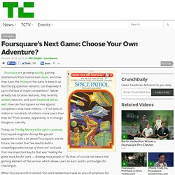 Foursquare's Next Game: Choose Your Own Adventure?