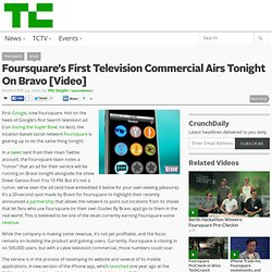Foursquare's TVcommercial Airs Tonight