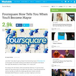 Foursquare Now Tells You When You'll Become Mayor