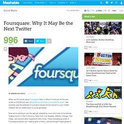 Foursquare NextTwitter?