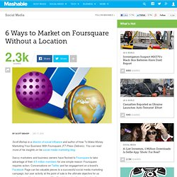 6 Ways to Market on Foursquare Without a Location