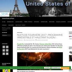 Nuits de Fourvière 2017 : programme irrésistible et haletant à Lyon ! -