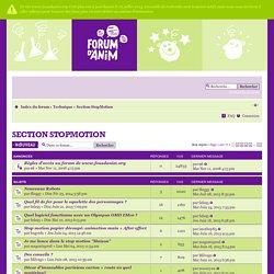 Fous d'Anim • Voir le forum - Section StopMotion