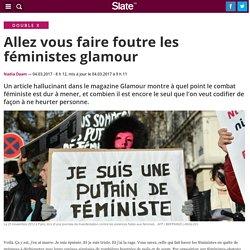 Allez vous faire foutre les féministes glamour
