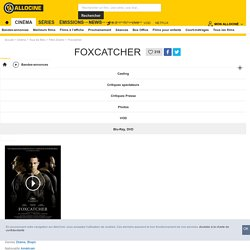 Foxcatcher - film 2014