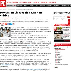 Foxconn Employees Threaten Mass Suicide
