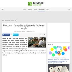 Video - Foxconn : l'enquête qui jette de l'huile sur Apple - Maxisciences