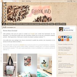 Foyaland: Review About Society6