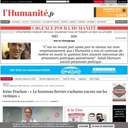 Irène Frachon : « Le bourreau Servier s'acharne encore sur les victimes »