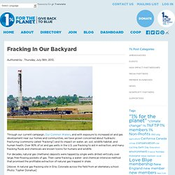 Fracking In Our Backyard : One Percent for the Planet