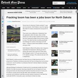 Fracking boom a jobs boon for North Dakota